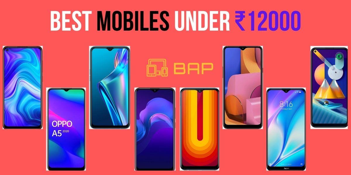 Top 10 Mobiles Under 12000